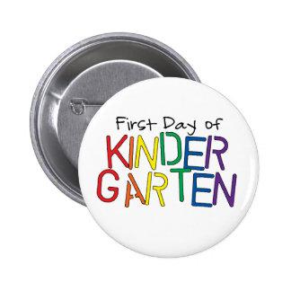 First Day of Kindergarten 6 Cm Round Badge