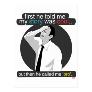 first he told me my story was cool.. postcard