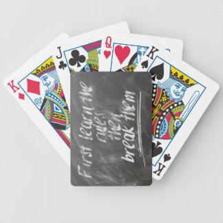First Learn the Rules, then Break Them Bicycle Playing Cards