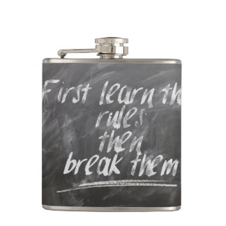 First Learn the Rules, then Break Them Hip Flask