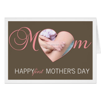 First Mother s Day Photo Heart New Mom Pink Brown Greeting Cards