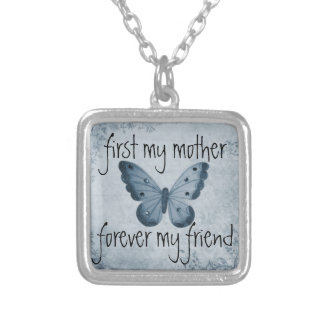 first my mother forever my friend silver plated necklace