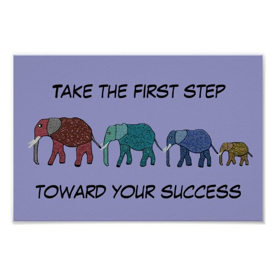 First Step Towards Success Motivational Poster