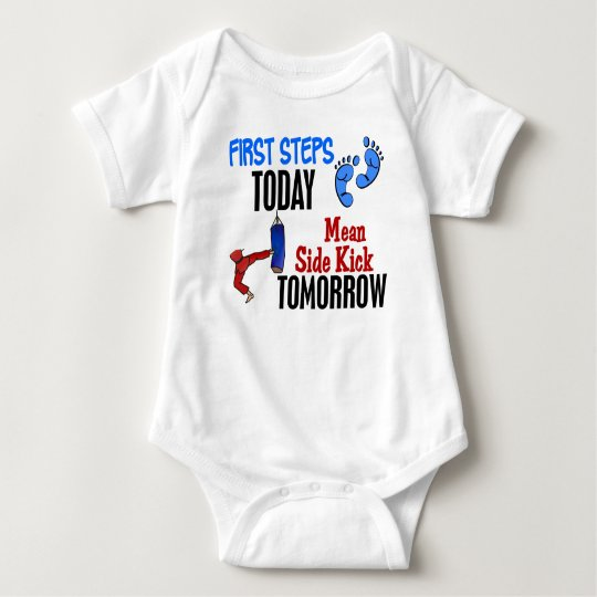 First Steps Today Mean Sidekick Tomorrow Karate Baby