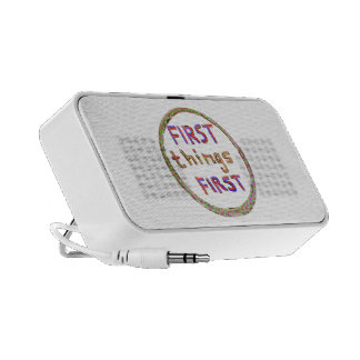 First Things First -  Artistic Text Design Mp3 Speaker