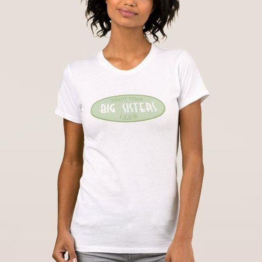 First Time Big Sisters Club (Green) T Shirts