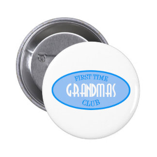 First Time Grandmas Club (Blue) Buttons