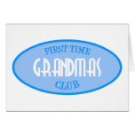 First Time Grandmas Club (Blue) Greeting Card