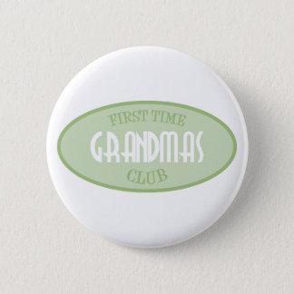 First Time Grandmas Club (Green) 6 Cm Round Badge