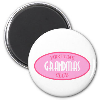 First Time Grandmas Club (Pink) 6 Cm Round Magnet