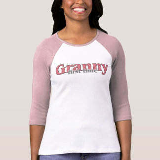 First Time Granny T Shirts
