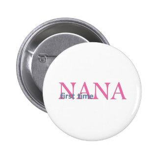 First Time Nana Pinback Buttons