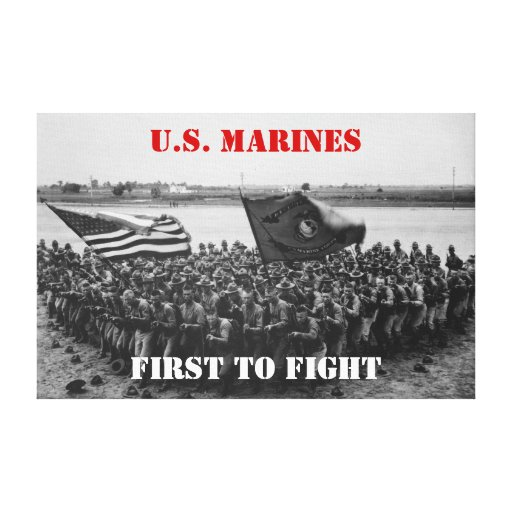 First to Fight - US Marines - 1918 Stretched Canvas Prints