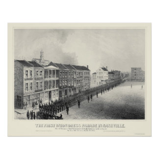 First Union Dress Parade in Nashville, TN 1862 Poster