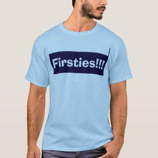 Firsties!!! T-shirt