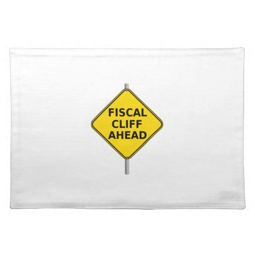Fiscal Cliff Ahead Sign Place Mat