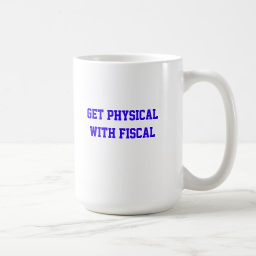 Fiscal Cliff-get physical with fiscal Coffee Mugs