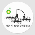 FISH AT YOUR OWN RISK ROUND STICKER