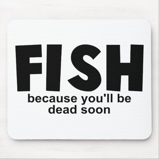 Fish Before Death Mouse Pad