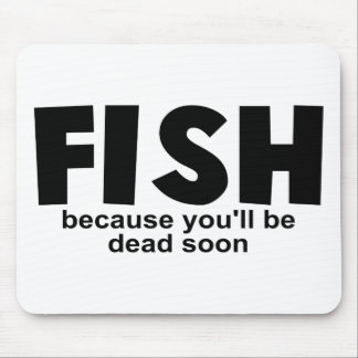 Fish Before Death Mousepads