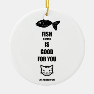 Fish Breath Is Good For You Round Ceramic Decoration
