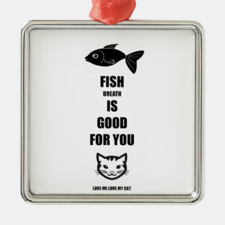 Fish Breath Is Good For You Silver-Colored Square Decoration