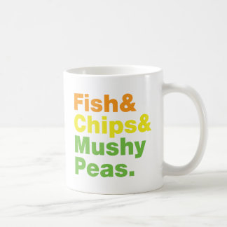 Fish & Chips & Mushy Peas. Coffee Mug