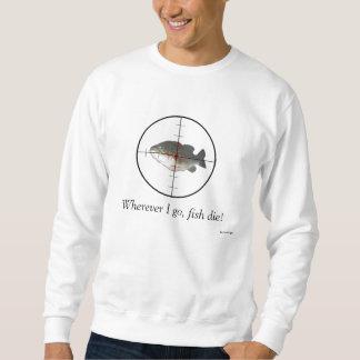 Fish Die Sweatshirt