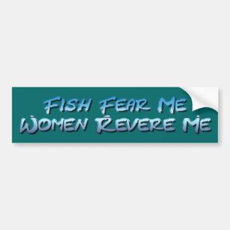 Fish Fear Me...Bumper Sticker Bumper Sticker