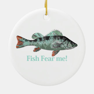 Fish Fear Me Fun Quote for Fisherman Round Ceramic Decoration
