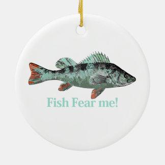 Fish Fear Me Fun Quote for Fisherman Round Ceramic Decoration