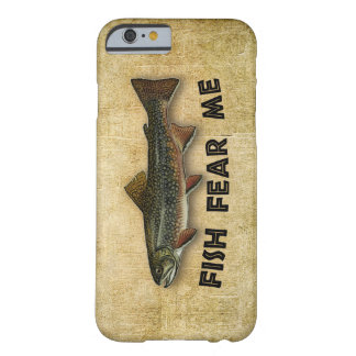 Fish Fear Me Funny Fishing Barely There iPhone 6 Case