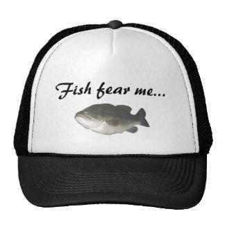 Fish fear me... trucker hat