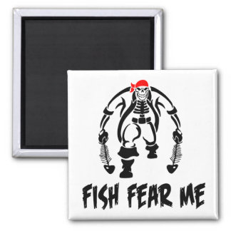 Fish Fear Me Pirate Square Magnet