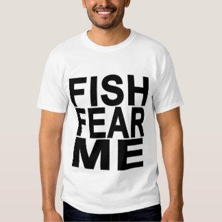 Fish Fear Me Shirt.png Tee Shirts
