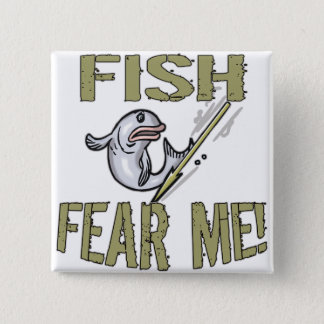 Fish Fear Me T-shirts and Gifts 15 Cm Square Badge