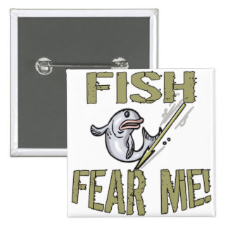 Fish Fear Me T-shirts and Gifts Pinback Buttons