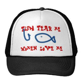 Fish fear me women love me trucker hats