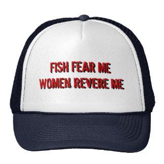 Fish Fear Me Women Revere Me Hat