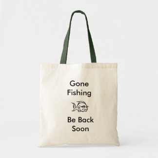 fish, Gone Fishing, Be Back Soon Tote Bag