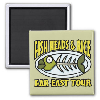 Fish Heads and Rice Magnet