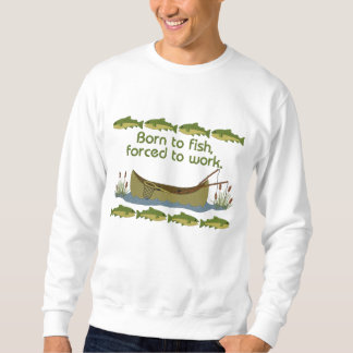 Fish or Work Embroidered Sweatshirts