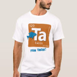 FISH Tacos! Element T-Shirt