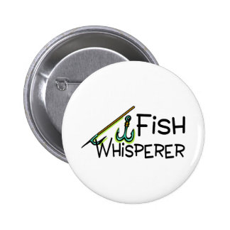 Fish Whisperer 6 Cm Round Badge
