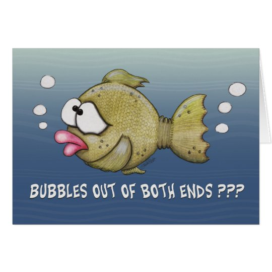 Fish With Bubbles Out of Both Ends Card