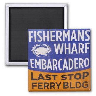 Fishermans Wharf Municipal Railway Stop Square Magnet