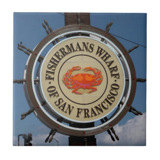 Fisherman's Wharf Sign Tile