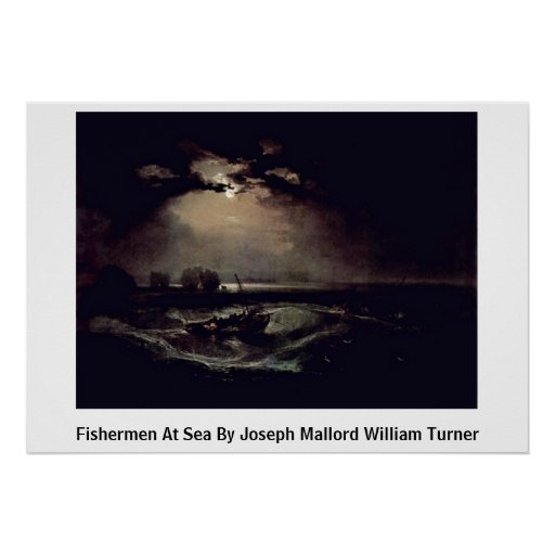 Fishermen At Sea By Joseph Mallord William Turner