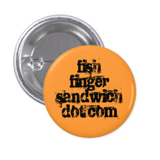 fishfingersandwich.com 3 cm round badge