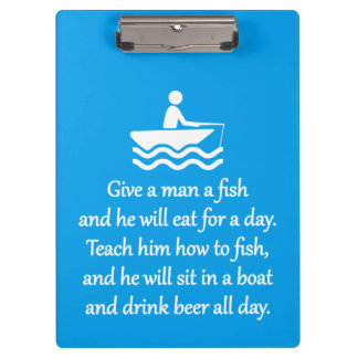 Fishing and Beer - Sarcastic Zen Phrase Clipboards